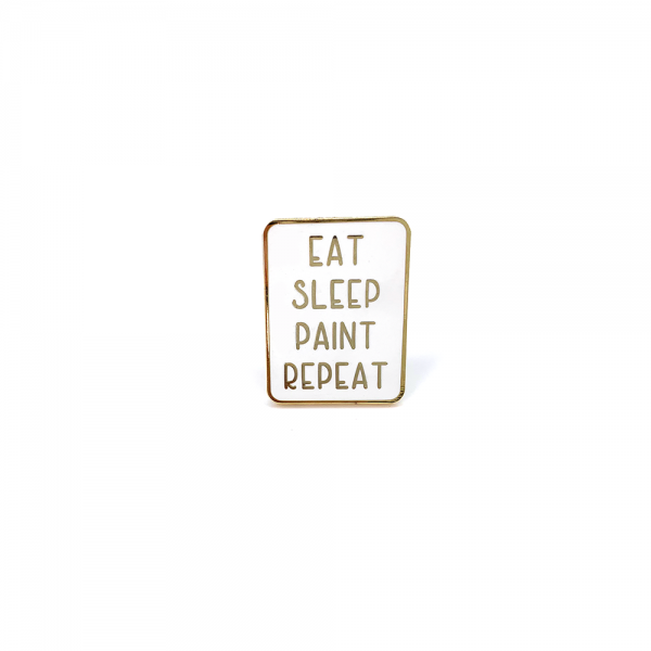 Enamel Pin 'Eat Sleep Paint Repeat' (White)